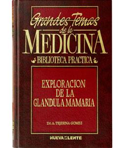 Exploracion de la glandula mamaria publicaciones Fundación Tejerina