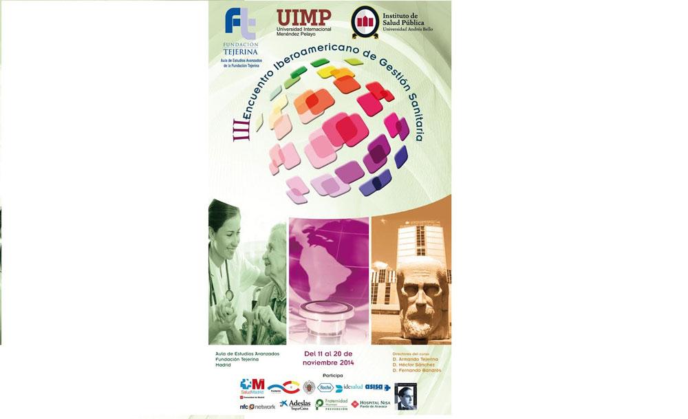III Encuentro Iberoamericano de Gestión Sanitaria - Noticias - CPM - Fundación Tejerina